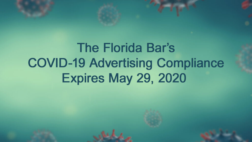 The Florida Bar Advertising Rules for COVID-19